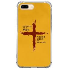 Capinha para celular - GOSPEL 177 - Porque ele vive. Posso crer no amanhã