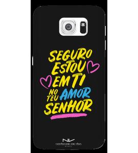 Capinha de celular (tpu premium) - Novidade de Vida 06 - Seguro Estou Em Ti No Teu Amor Senhor