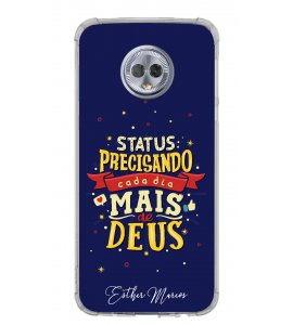 Capinha de celular - 1 Esther Marcos 08 - Status: Precisando cada dia mais de Deus