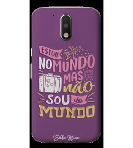 Capinha de celular (linha premium) - Esther Marcos 04 - Estou no mundo, mas não sou desse mundo