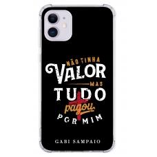 Capinha para celular - Gabi Sampaio 12 - Não tinha valor mas tudo pagou por mim