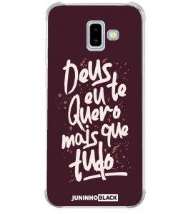 Capinha de celular (tpu premium) - JUNINHO BLACK 05 - DEUS EU TE QUERO MAIS QUE TUDO