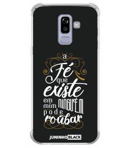Capinha de celular (tpu premium) - JUNINHO BLACK 08 - A FÉ QUE EXISTE EM MIM NINGUEM PODE ROUBAR