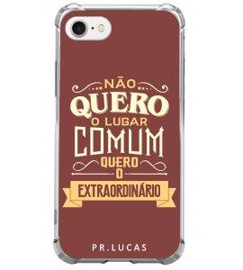 Capinha de celular (tpu premium)  - Pastor Lucas 08 - Não quero o lugar comum, quero o extraordinário
