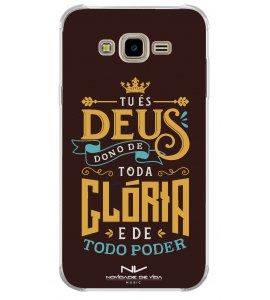 Capinha de celular (tpu premium) - Novidade de Vida 09 - Tu És Deus Dono De Toda Glória E De Todo Poder
