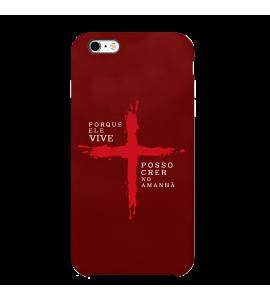 Capinha de celular (tpu premium) - GOSPEL 178 - Porque ele vive. Posso crer no amanhã