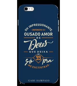 Capinha de celular (linha premium) - Gabi Sampaio 08 - Oh Impressionante infinito e ousado amor de Deus
